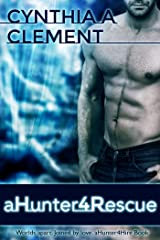 aHunter4Rescue (AHunter4Hire Book 1) Kindle Edition