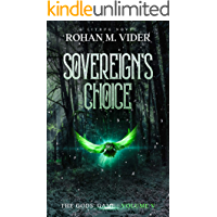 Sovereign's Choice (The Gods' Game, Volume V): A LitRPG novel