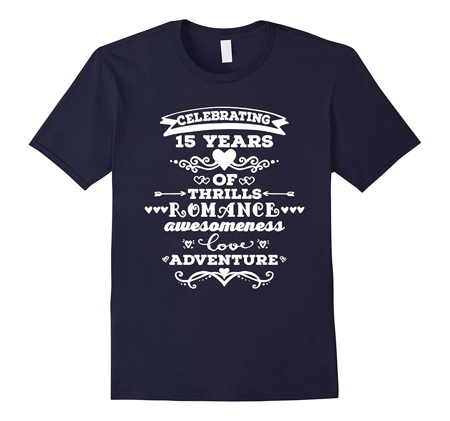 15th Wedding Anniversary T-shirt 15 Years Together Gift 2017-TD