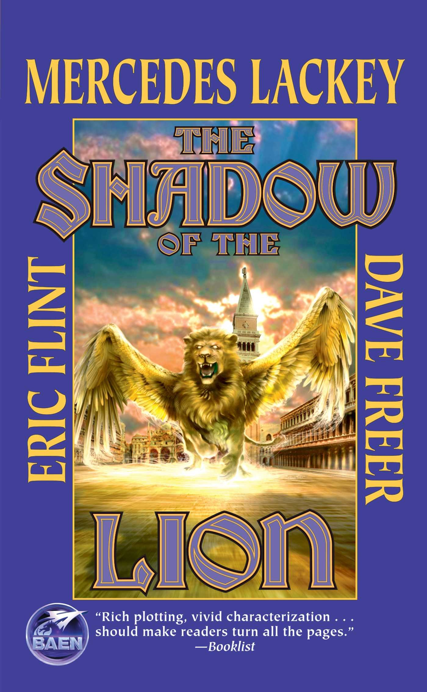 The Shadow Of The Lion (heirs Of Alexandria): Mercedes Lackey, Eric Flint,  Dave Freer, James Baen: 9780743471473: Amazon: Books