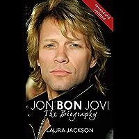 Jon Bon Jovi: The Biography (English Edition)