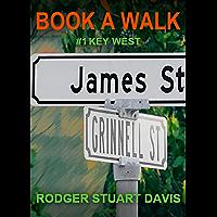 Book A Walk: #1 Key West (English Edition)