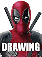 Tima Lapse Drawing of Deadpool