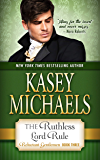 The Ruthless Lord Rule (The Reluctant Gentlemen Book 3)