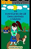 As Aventuras de Lili Descobrindo O Mundo