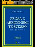 Pensa e arricchisci te stesso (Italian Edition)