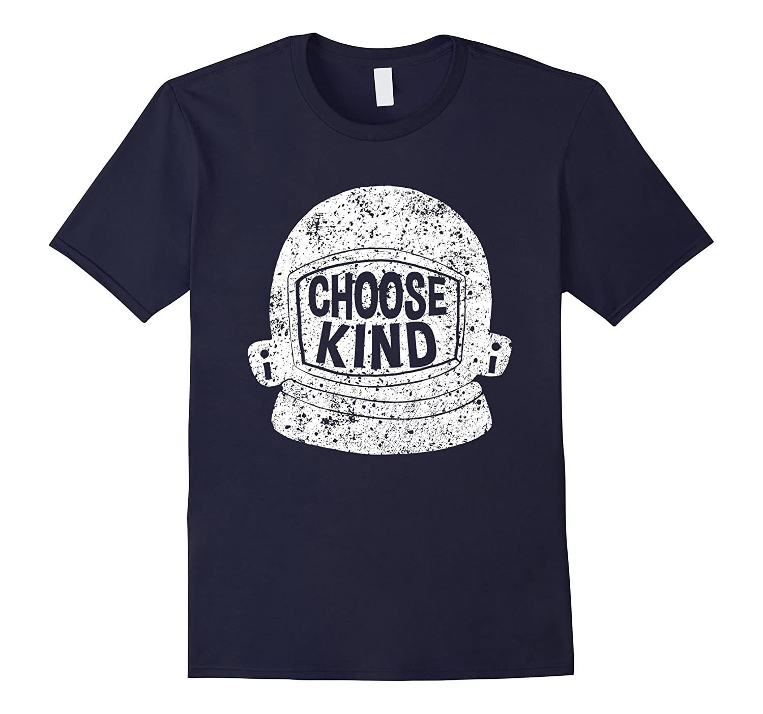 Choose Kind Shirt - Anti-Bullying Message - Helmet T-Shirt-FL