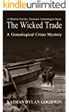The Wicked Trade (The Forensic Genealogist Book 7)