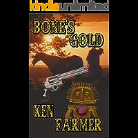 BONE'S GOLD (Bone & Loraine Book 5) book cover