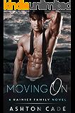 Moving On: A Rainier Family Novel