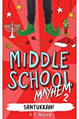 Santukkah! (Middle School Mayhem Book 2) Kindle Edition