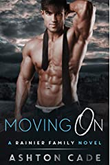 Moving On: A Rainier Family Novel Kindle Edition