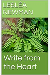 Write from the Heart Kindle Edition