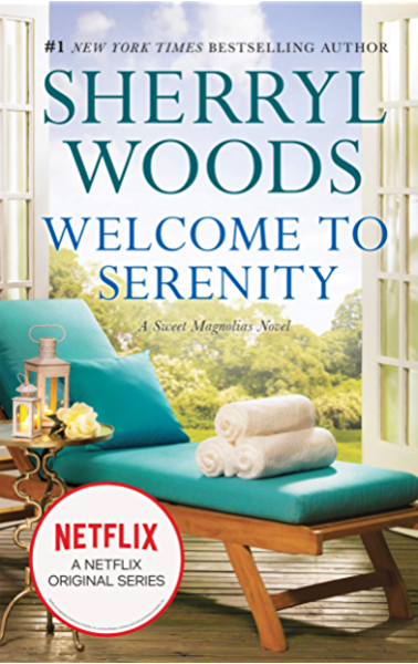 Welcome To Serenity Sweet Magnolias Book 4 A Novel The Sweet Magnolias Ebook Woods Sherryl Kindle Store Amazon Com