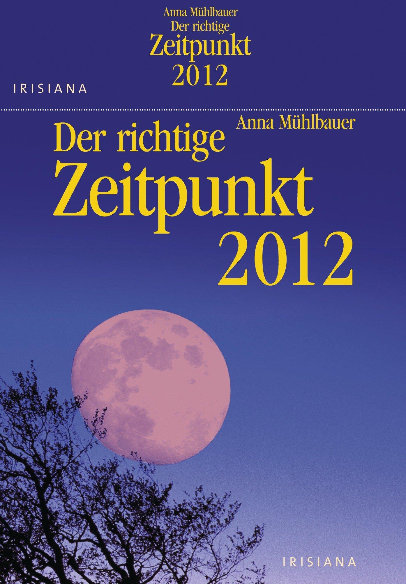 Der richtige Zeitpunkt 2012 (AK)