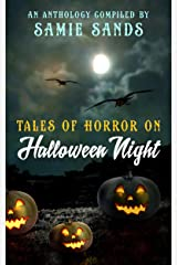 Tales Of Horror On Halloween Night Kindle Edition
