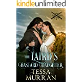 The Laird's Bastard Daughter (The Highland Warlord Series Book 1)