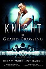 Knight of Grand Crossing (Knights of the Castle Book 5) Kindle Edition