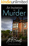 An Invitation to Murder: An amateur sleuth murder mystery (A Mary Blake Mystery Book 1)
