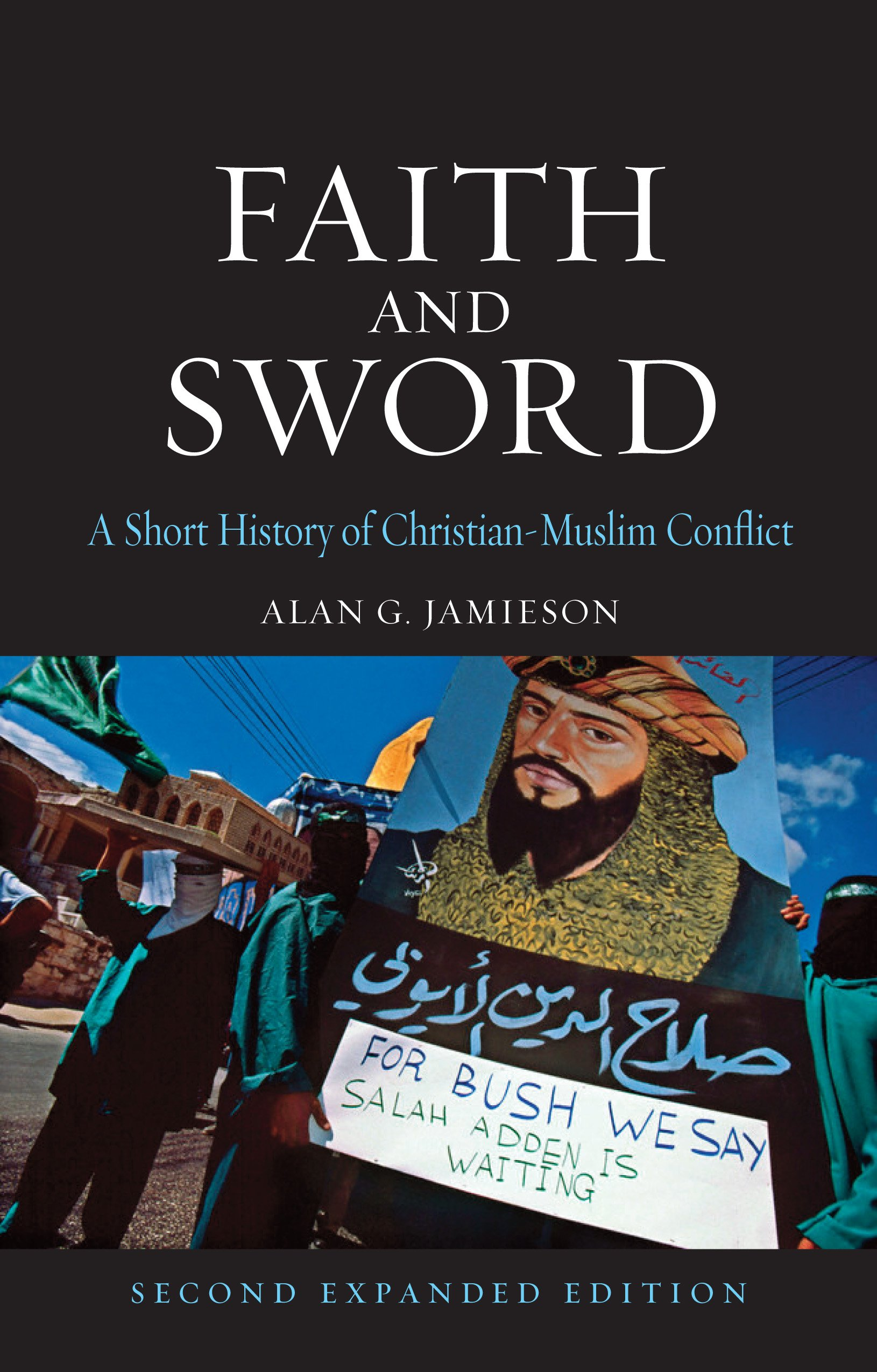 Faith and Sword: A Short History of Christian-Muslim Conflict (Globalities) PDF