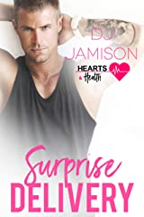 Surprise Delivery (Hearts and Health Book 5) Kindle Edition