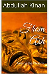 From Ash: Taming the Phoenix Kindle Edition