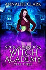 Spookybrook Witch Academy: Year Three Kindle Edition