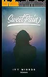 Sweet Pain - Dark-Romance