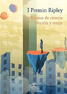 I Premio Ripley: Relatos de ciencia ficción y terror