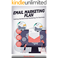 Email Marketing Plan: Getting Started Email Marketing For Business