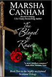 The Blood of Roses (Scotland Trilogy Book 2)