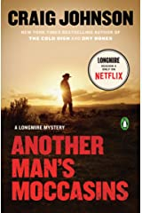Another Man's Moccasins: A Longmire Mystery (Walt Longmire Mysteries Book 4) Kindle Edition