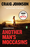 Another Man's Moccasins: A Longmire Mystery (Walt Longmire Mysteries Book 4)