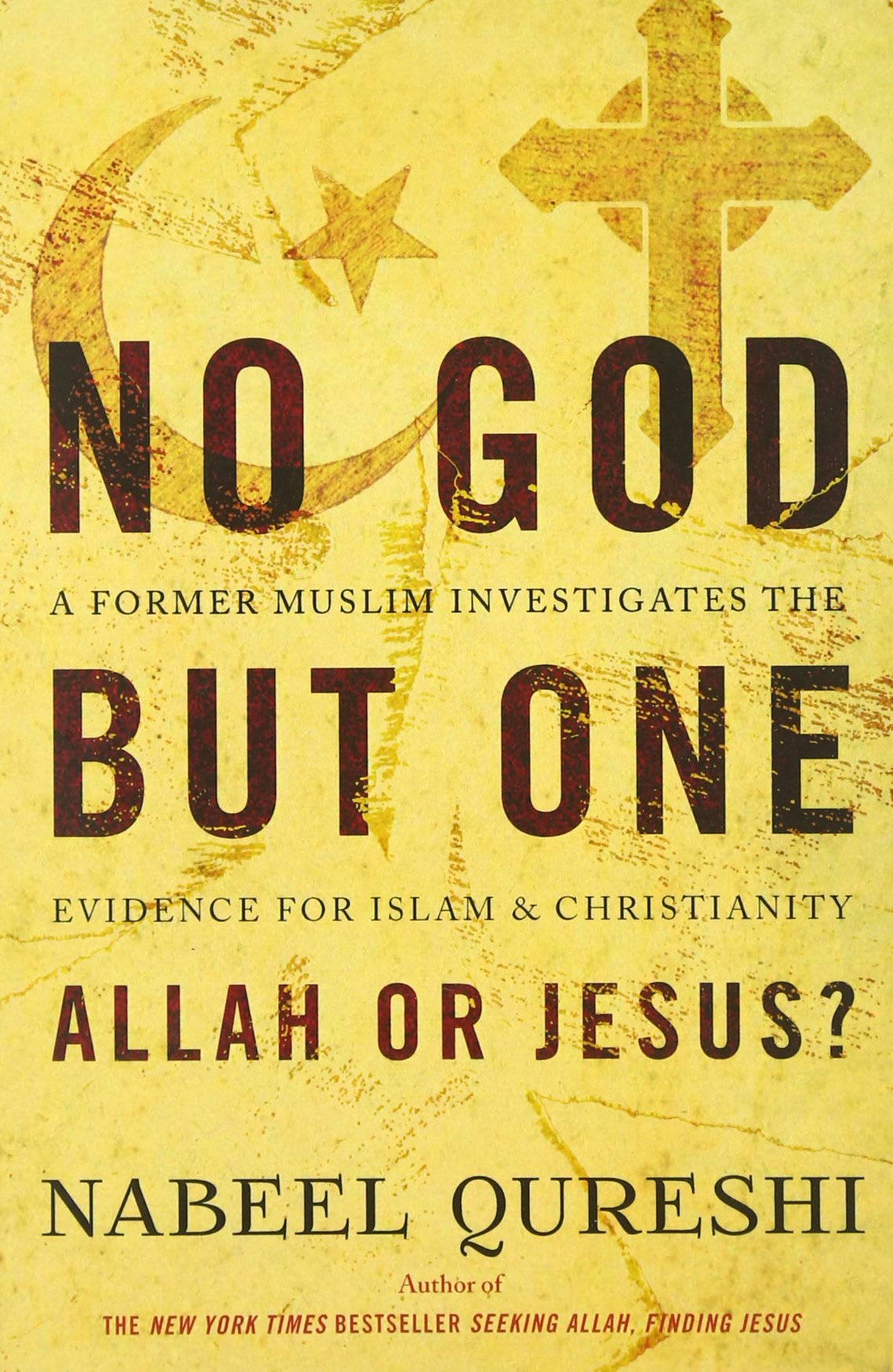 no god but one allah or jesus a former muslim investigates the
