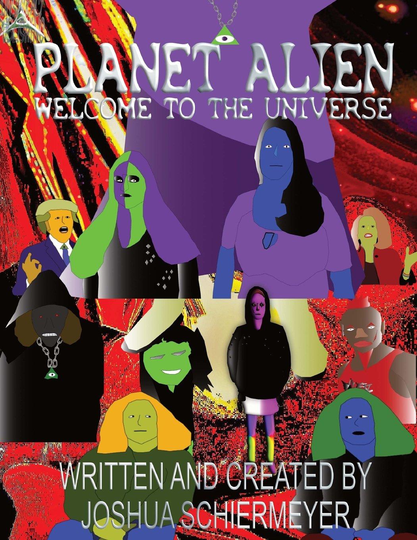 Planet Alien: Welcome to the Universe (Volume 1) pdf epub