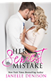 Her Sexiest Mistake (The Sexiest Series Book 1)