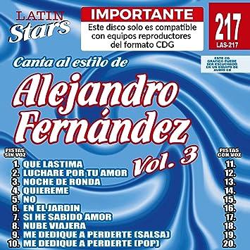 Karaoke: Alejandro Fernandez - Latin Stars Karaoke by Alejandro Fernandez  Karaoke