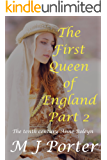 The First Queen of England Part 2