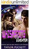 Whispering Universe : Bisexual and Gay MMF Menage Alien Romance