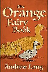 The Orange Fairy Book (The Fairy Books of Many Color) Kindle Edition