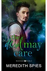 The Devil May Care (Bedeviled Book 2) Kindle Edition