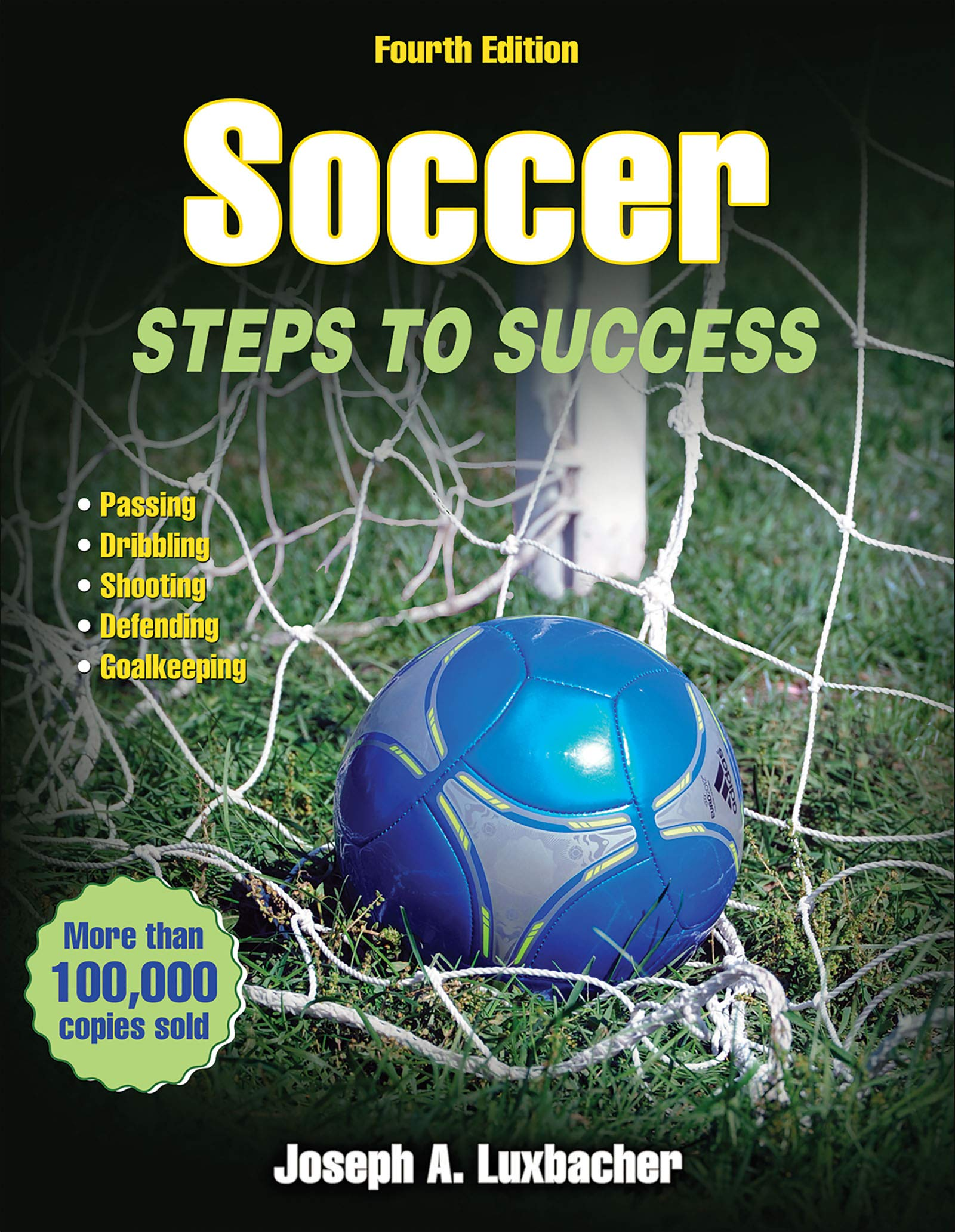 Soccer Steps To Success Sts Steps To Success Activity Luxbacher Joseph A Luxbacher Joseph 9781450435420 Amazon Com Books