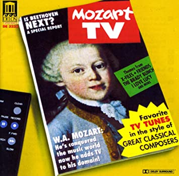 Mozart TV - Favorite TV Tunes in the Style of Great Classical Composers