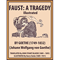 FAUST: A TRAGEDY Illustrated (English Edition)