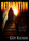 Retribution: The Dead Will Have Theirs