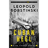 Cuban Heel (Alex Cohen Book 5)