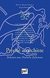 Psyché anarchiste: Débattre avec Nathalie Zaltzman