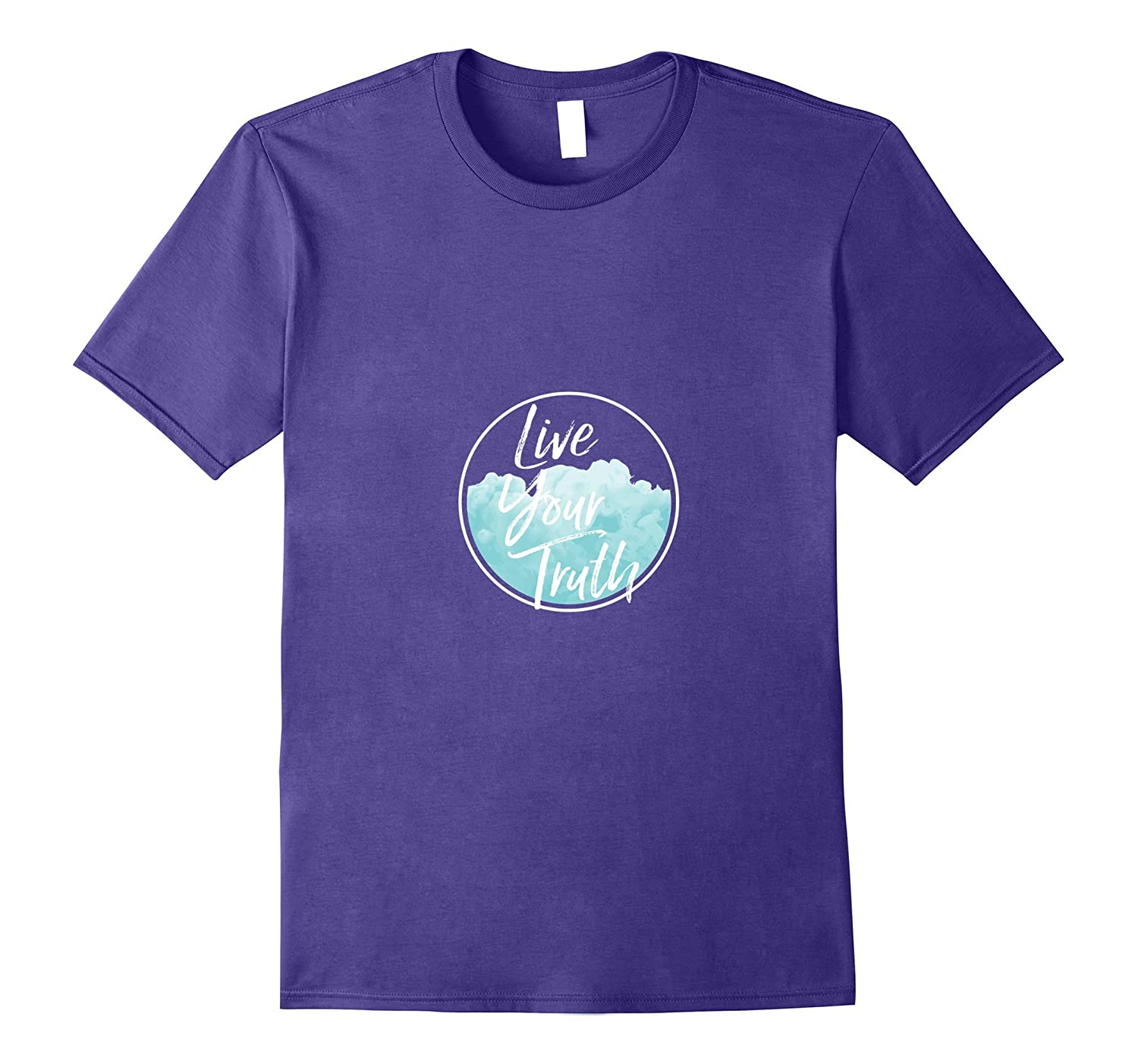 Live Your Truth T-Shirt-Vaci