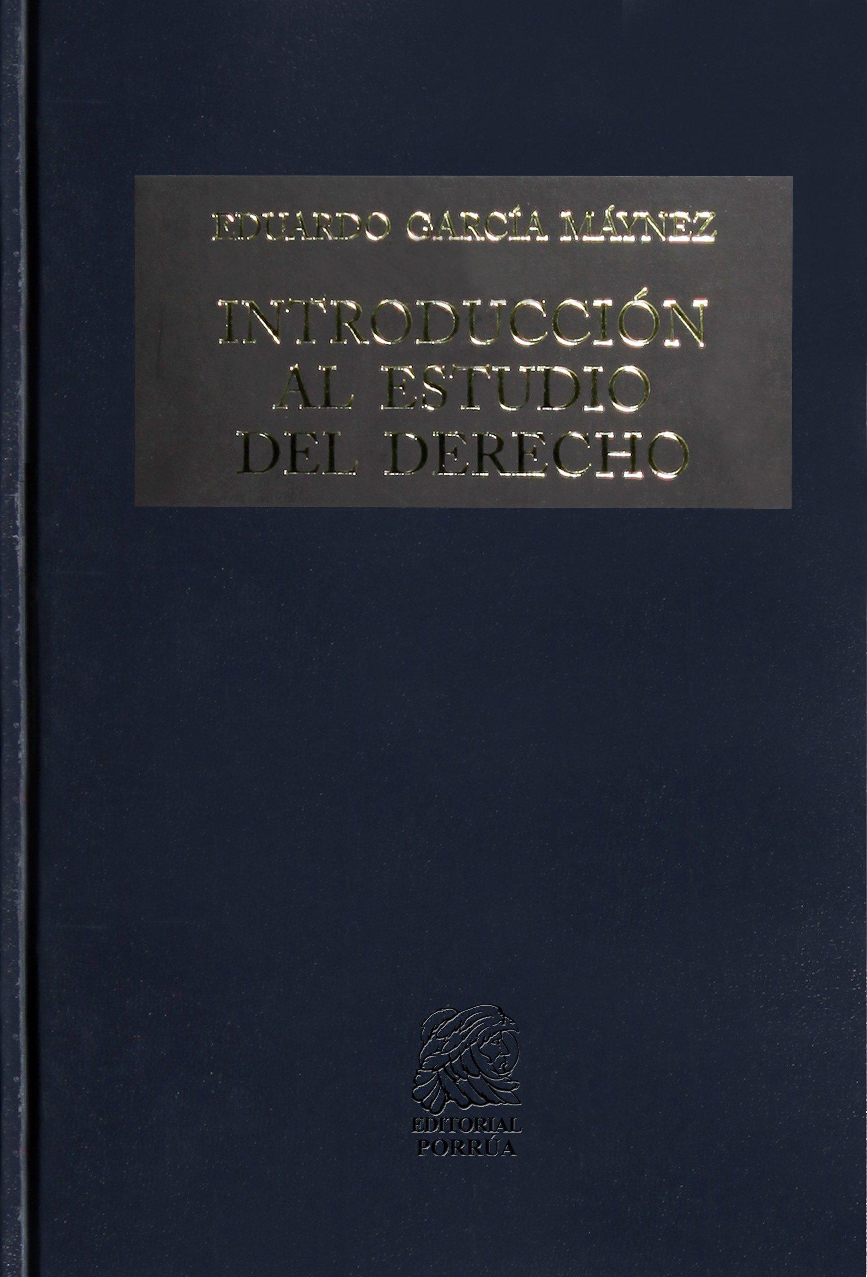 Introduccin al estudio del derecho garcia maynez e 9786070913457 introduccin al estudio del derecho garcia maynez e 9786070913457 amazon books fandeluxe Gallery
