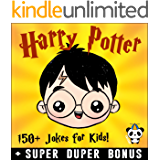 HARRY POTTER: 150+ Funny Harry Potter Jokes & Memes for Kids (Harry Potter parody book) + SUPER BONUS (English Edition)